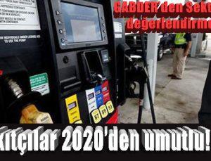 Akaryakıtçılar 2020'den umutlu!