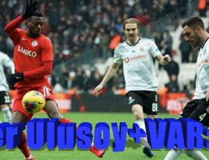 Alper Ulusoy+VAR: 3-0