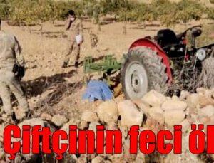 Çiftçinin feci ölümü