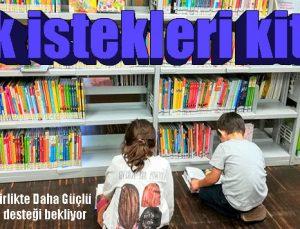 """""""Çocuklarla Birlikte Daha Güçlü Projesi"""" kitap desteği bekliyor"""