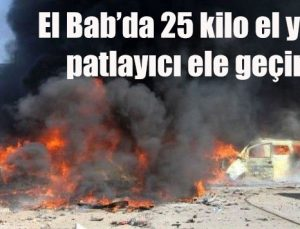 El Bab'da 25 kilo el yapımı patlayıcı ele geçirildi