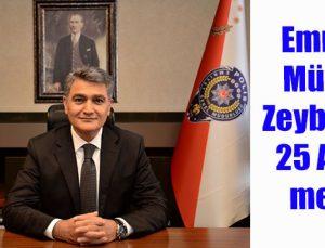 Emniyet Müdürü Zeybek'ten 25 Aralık mesajı