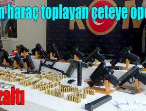 Esnaftan haraç toplayan çeteye operasyon: 31 gözaltı
