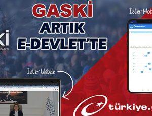 GASKİ ARTIK E-DEVLETTE!