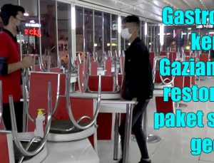 Gastronomi kenti Gaziantep'te restoranlar paket servise geçti