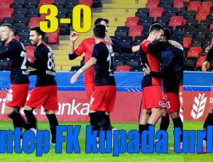 Gaziantep FK kupada turladı: 3-0
