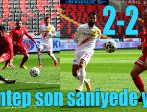 Gaziantep FK son saniyede yıkıldı