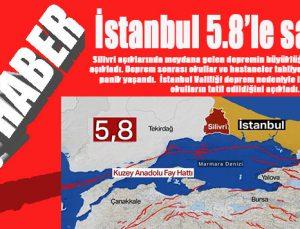 İstanbul 5.8'le sallandı