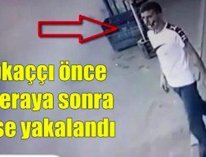 Kapkaççı önce kameraya sonra polise yakalandı