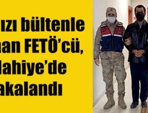 Kırmızı bültenle aranan FETÖ'cü, İslahiye'de yakalandı