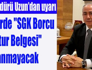 """Kredilerde """"SGK Borcu Yoktur Belgesi"""" aranmayacak"""