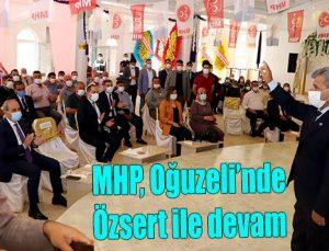MHP Oğuzeli'nde Özsert ile devam
