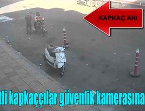 Motosikletli kapkaççılar güvenlik kamerasına yakalandı