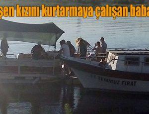 Nehre düşen kızını kurtarmaya çalışan baba boğuldu