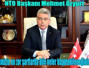 NTO Başkanı Özyurt'tan 29 Ekim Cumhuriyet Bayramı Mesajı