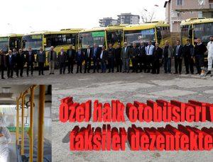 Özel halk otobüsleri ve ticari taksiler dezenfekte edildi