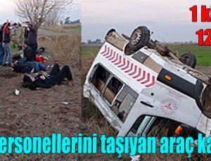 Sağlık personellerini taşıyan araç kaza yaptı
