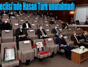 Şahinbey Meclisi'nde Hasan Türk unutulmadı