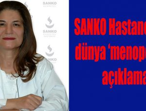 SANKO Hastanesi'nden dünya 'menopoz günü' açıklaması