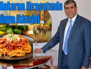 Türkiye Makarna ihracatında dünya ikincisi