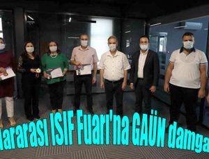 Uluslararası ISIF Fuarı'na GAÜN damgası