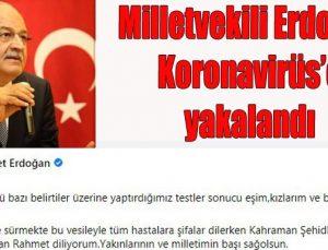 Erdoğan Koronavirüs'e yakalandı